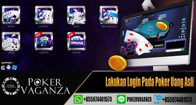 Lakukan Login Pada Poker Uang Asli